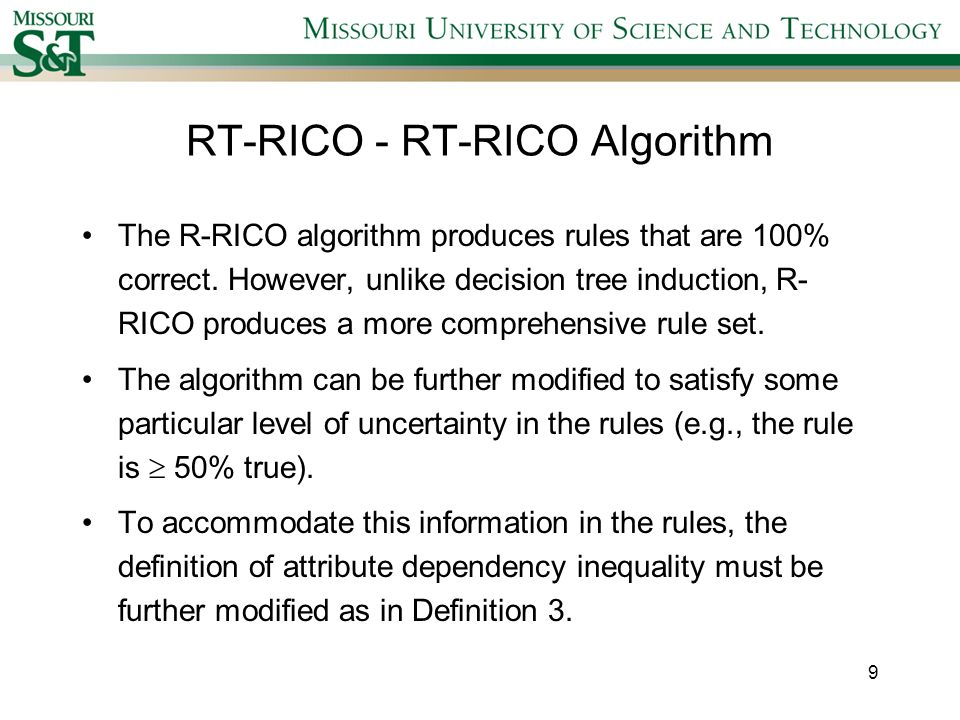 RT-RICO - Relaxed Attribute Dependency Inequality with Threshold Definition 3: Relaxed Attribute Dependency Inequality with Threshold Set R depends on a set P with threshold probability t (0 < t 1), and is denoted by P r,t R if and only if P* r,t R* and there exists a block B of P*, and there exists a block B of R* such that (|B B| / |B|) t.