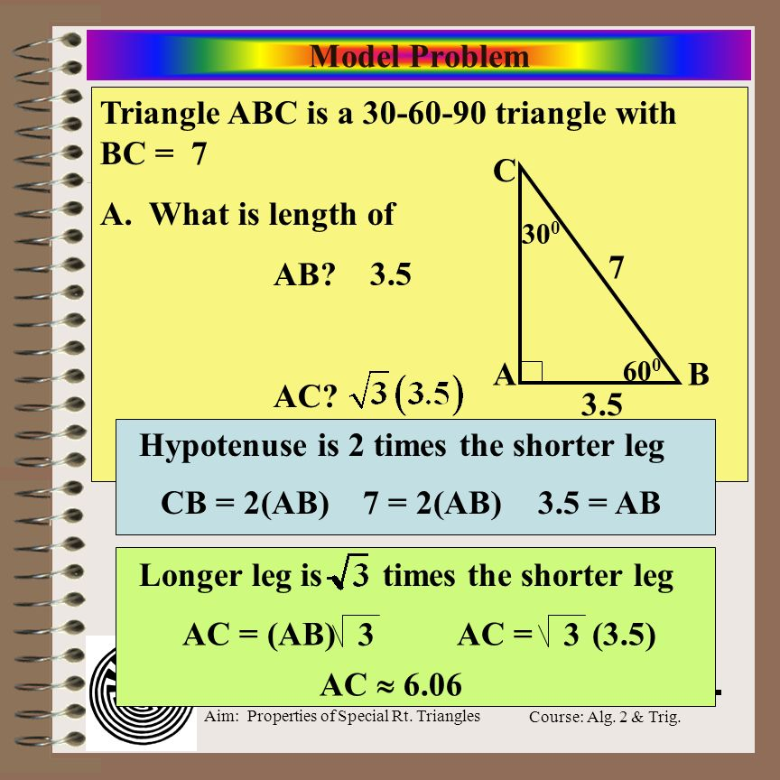 Aim: Properties of Special Rt. Triangles Course: Alg. 2 & Trig. Summary of Special Angles in Trig