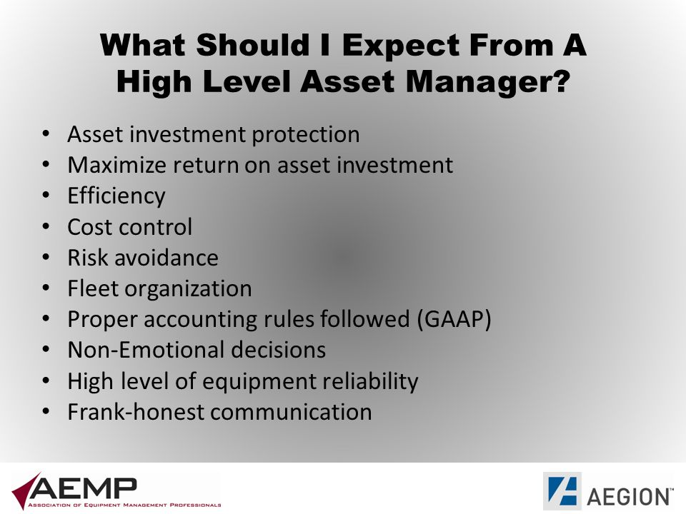 What Should I Expect From A High Level Asset Manager.
