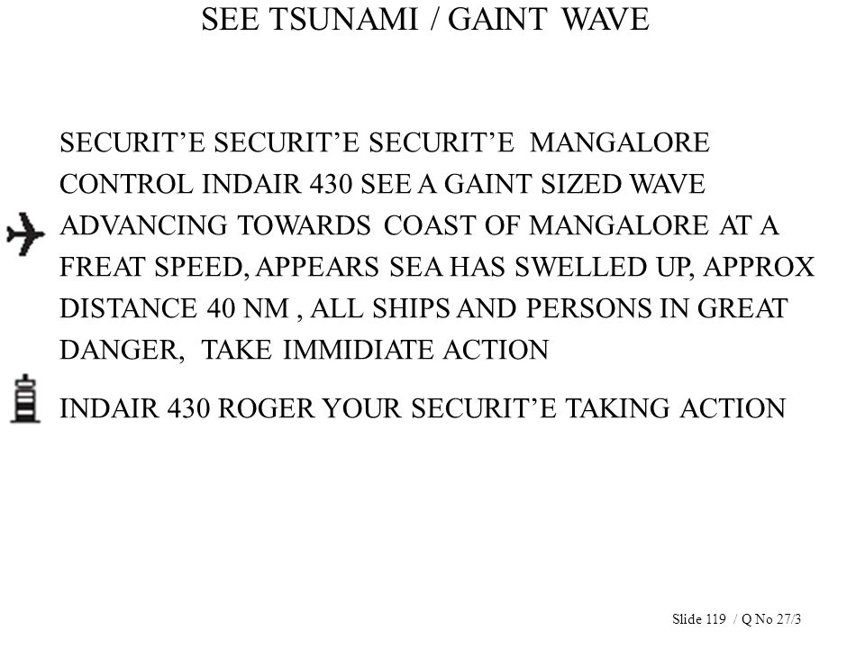 SEE TSUNAMI / GAINT WAVE SECURITE SECURITE SECURITE MANGALORE CONTROL INDAIR 430 SEE A GAINT SIZED WAVE ADVANCING TOWARDS COAST OF MANGALORE AT A FREA