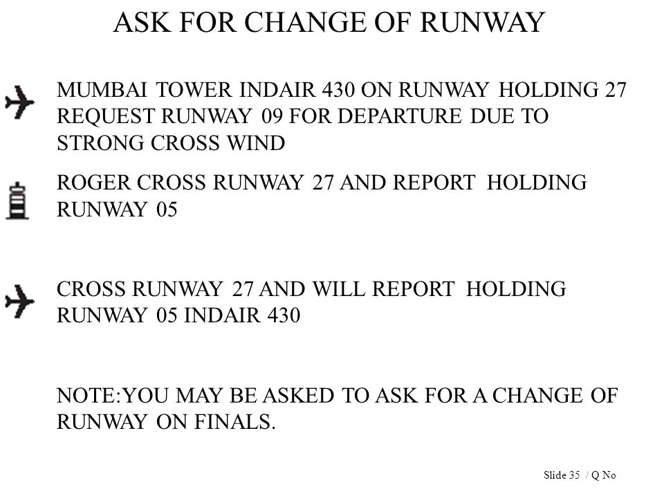 ASK FOR CHANGE OF RUNWAY MUMBAI TOWER INDAIR 430 ON RUNWAY HOLDING 27 REQUEST RUNWAY 09 FOR DEPARTURE DUE TO STRONG CROSS WIND ROGER CROSS RUNWAY 27 A