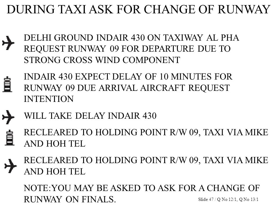 DURING TAXI ASK FOR CHANGE OF RUNWAY DELHI GROUND INDAIR 430 ON TAXIWAY AL PHA REQUEST RUNWAY 09 FOR DEPARTURE DUE TO STRONG CROSS WIND COMPONENT INDA