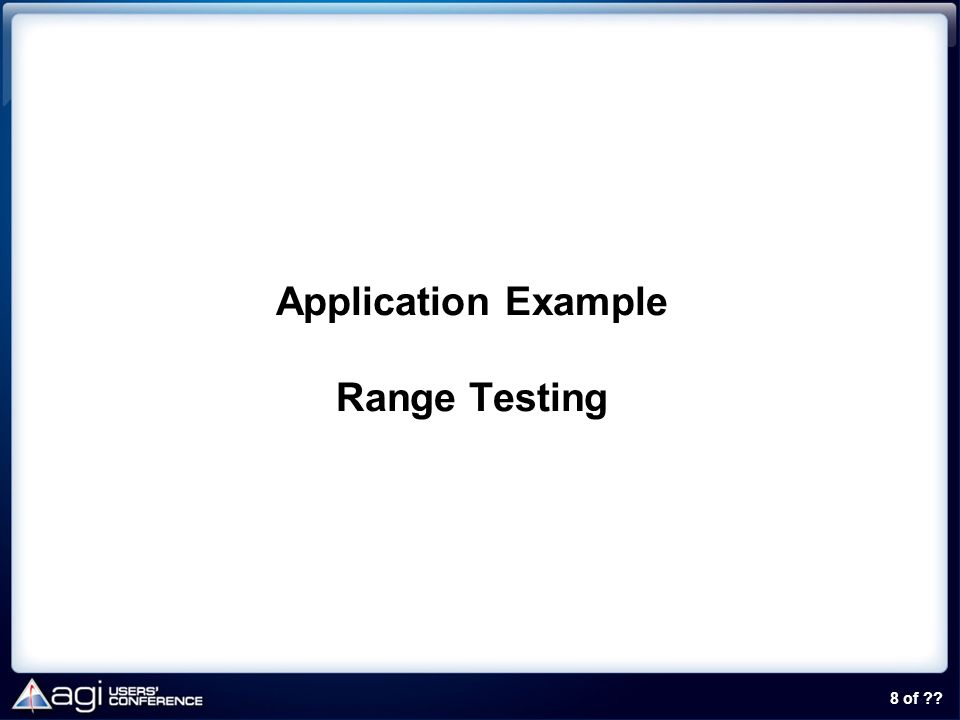 8 of ?? Application Example Range Testing