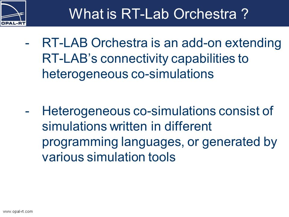 www.opal-rt.com Orchestra with Simulink models - Double-click on the Proxy Block to open the block parameters - Click on the Configure… button