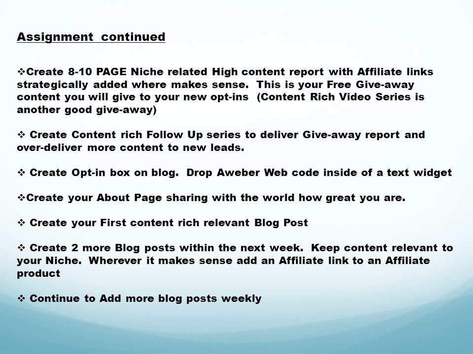 Create 8-10 PAGE Niche related High content report with Affiliate links strategically added where makes sense.