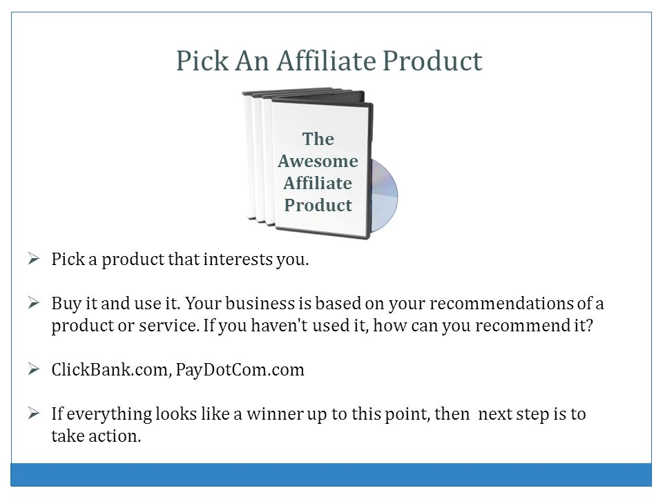 Pick a product that interests you. Buy it and use it. Your business is based on your recommendations of a product or service. If you haven't used it,
