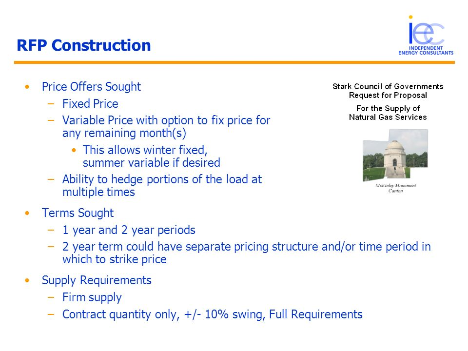 RFP Construction Price Offers Sought –Fixed Price –Variable Price with option to fix price for any remaining month(s) This allows winter fixed, summer