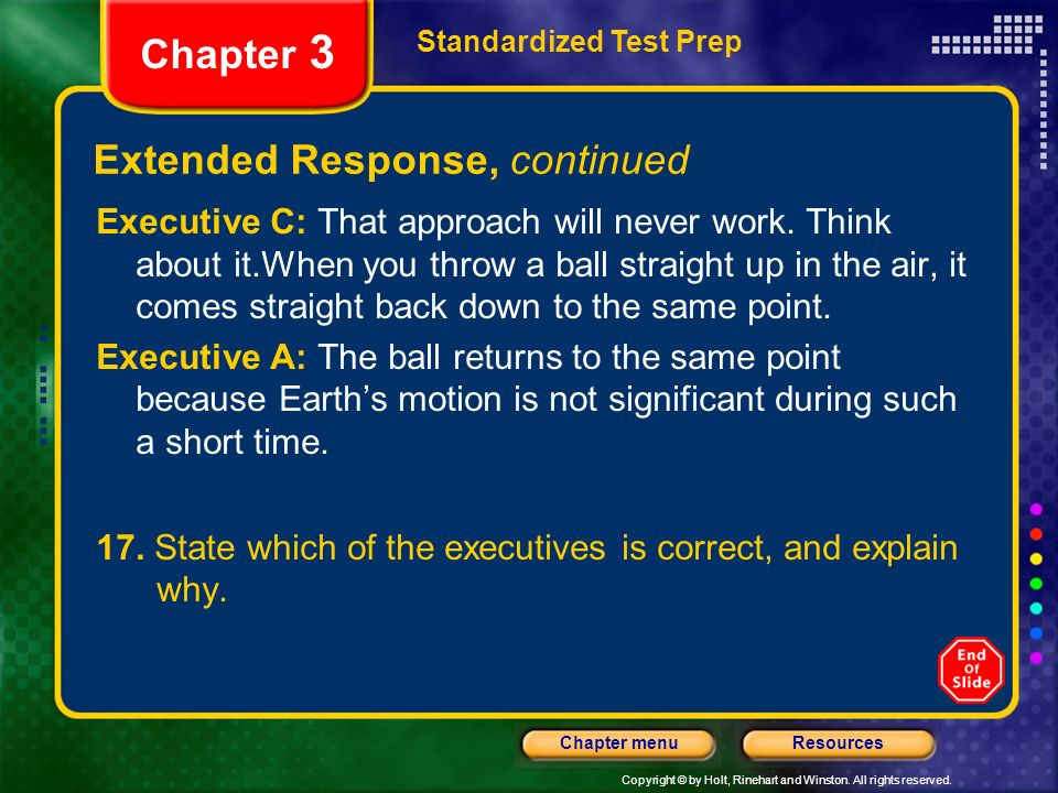 Copyright © by Holt, Rinehart and Winston. All rights reserved. ResourcesChapter menu Extended Response, continued Standardized Test Prep Chapter 3 Ex