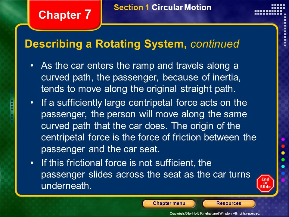 Copyright © by Holt, Rinehart and Winston. All rights reserved. ResourcesChapter menu Chapter 7 Describing a Rotating System, continued Section 1 Circ
