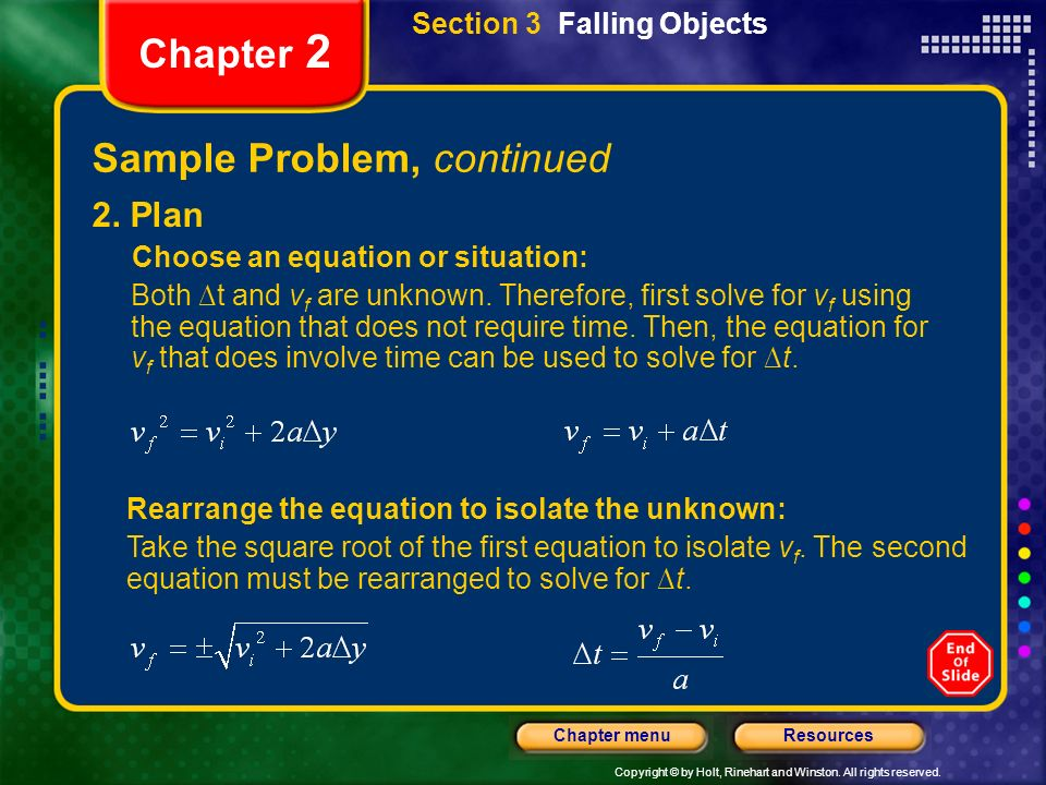 Copyright © by Holt, Rinehart and Winston. All rights reserved. ResourcesChapter menu Chapter 2 Sample Problem, continued 2. Plan Choose an equation o