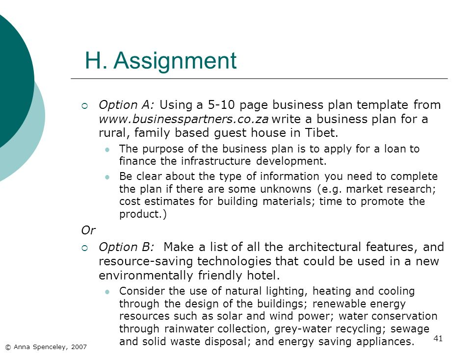 41 H. Assignment Option A: Using a 5-10 page business plan template from www.businesspartners.co.za write a business plan for a rural, family based gu