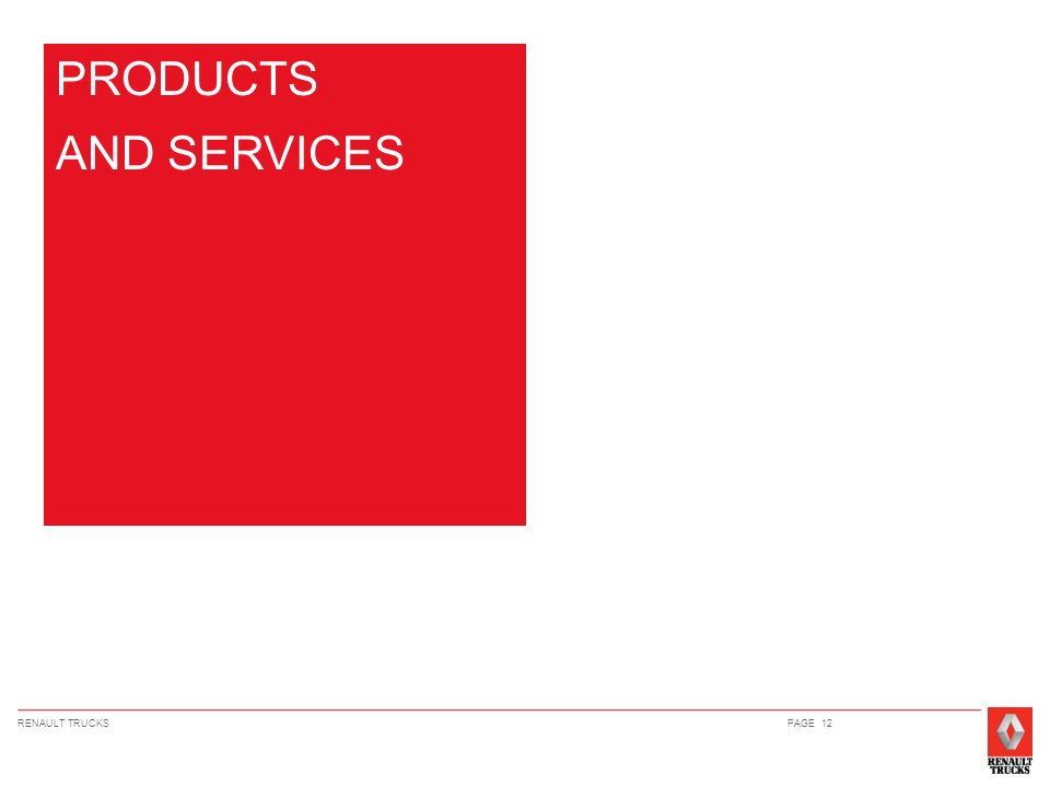 RENAULT TRUCKSPAGE 12 PRODUCTS AND SERVICES