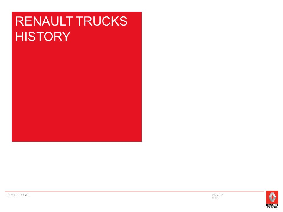 RENAULT TRUCKSPAGE 2 2009 RENAULT TRUCKS HISTORY