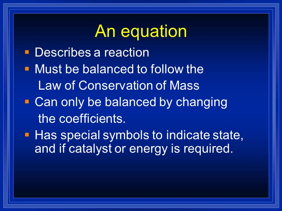 Reactions Come in 5 types.Can tell what type they are by the reactants.