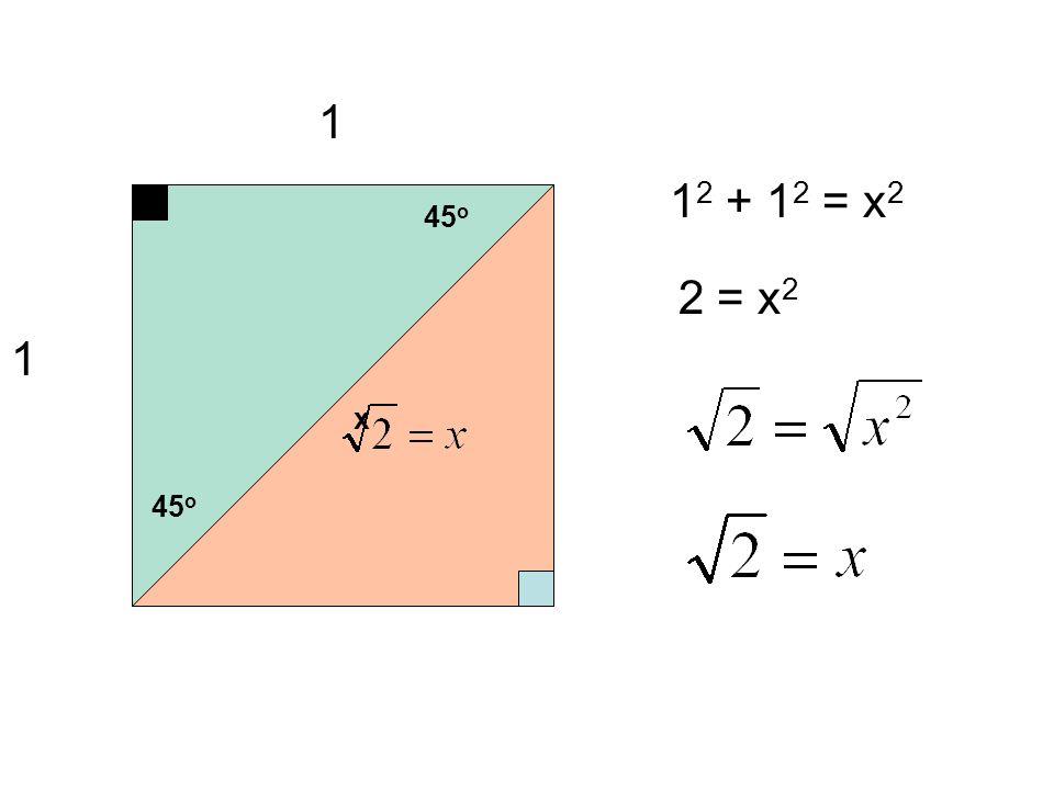 1 1 45 o x 1 2 + 1 2 = x 2 2 = x 2