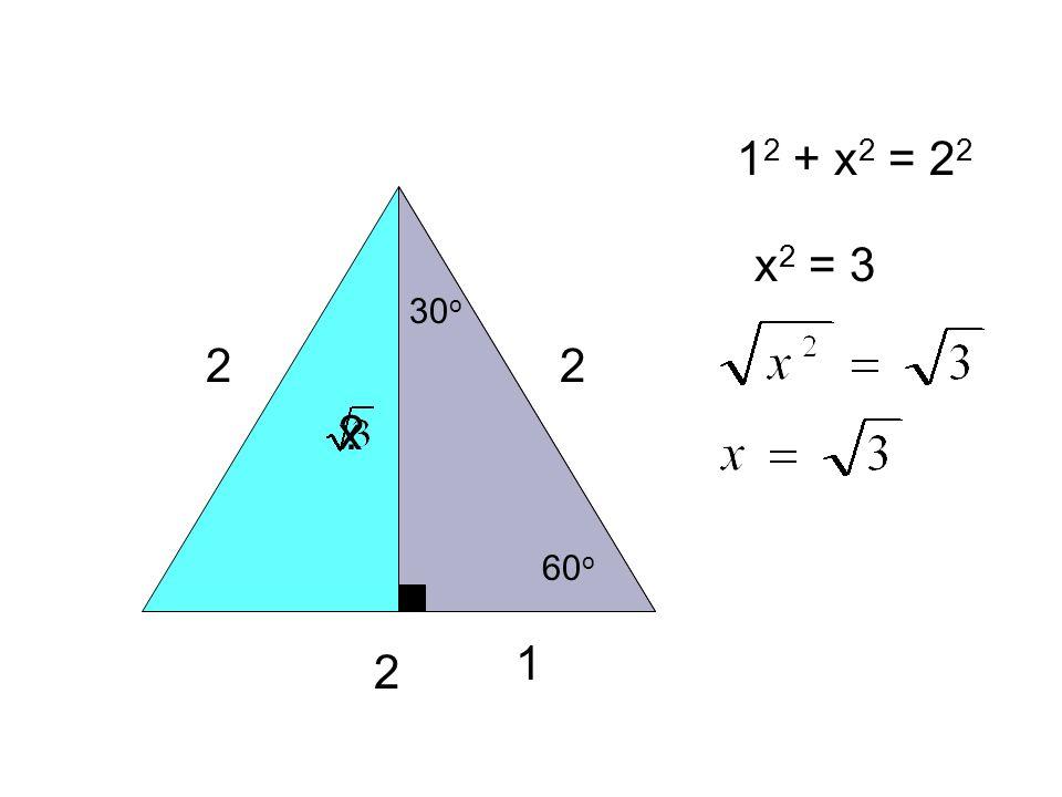2 2 2 60 o 30 o 1 ?x 1 2 + x 2 = 2 2 x 2 = 3