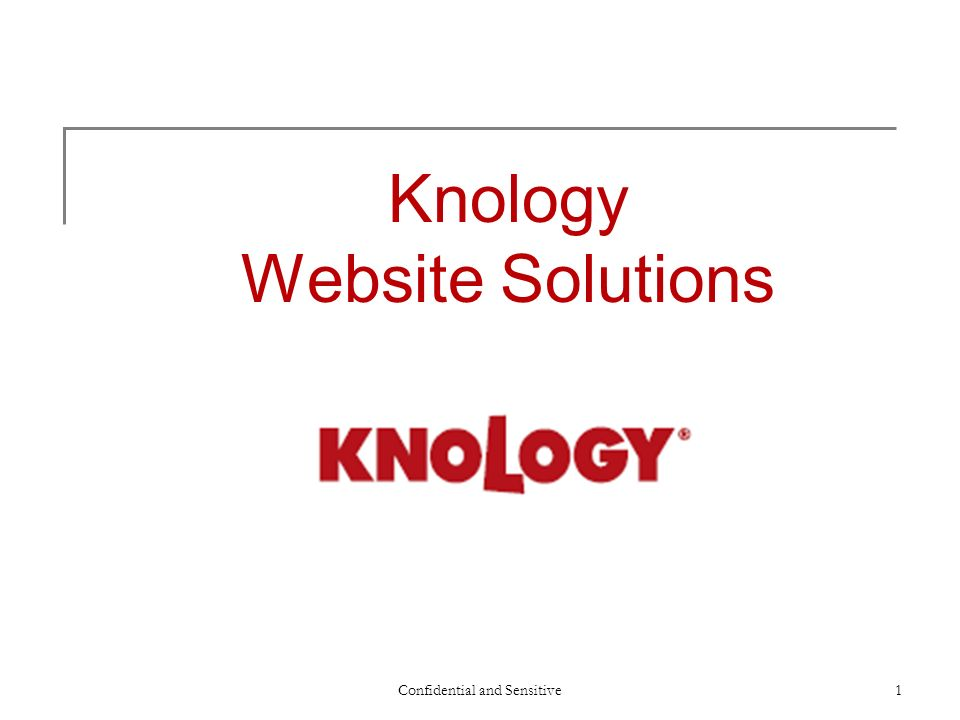Knology Website Solutions Confidential and Sensitive1