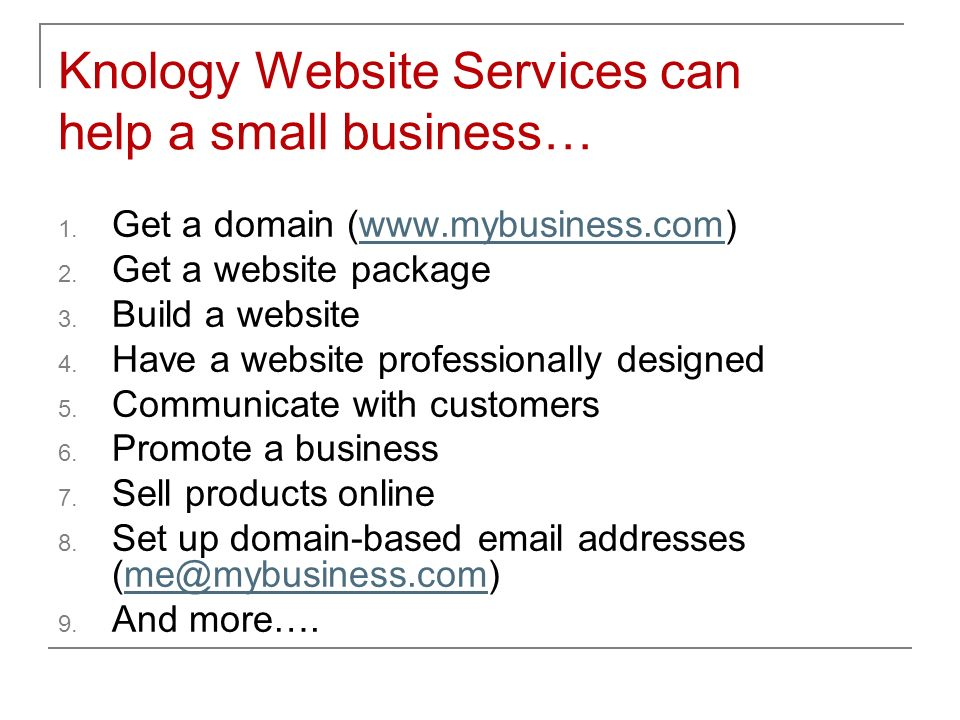 Knology Website Services can help a small business… 1.