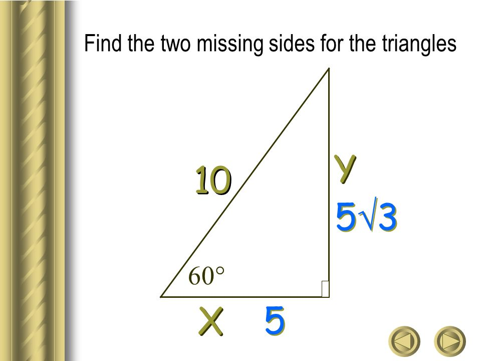 Find the two missing sides for the triangles Y Y X X 10 5 3 5 5 60°