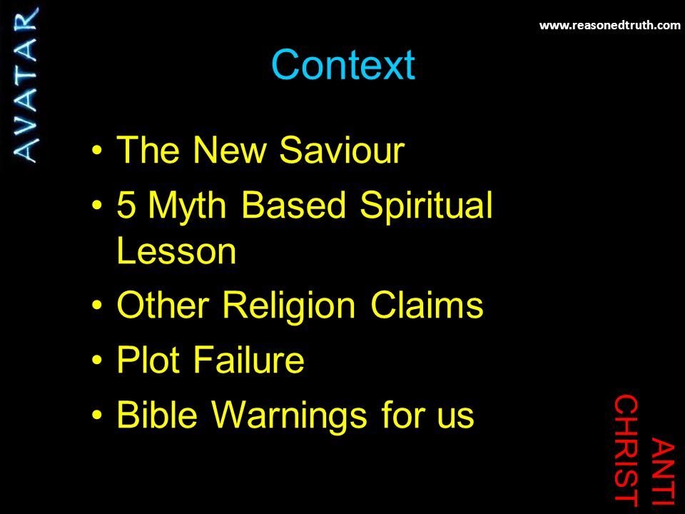 ANTI CHRIST Context The New Saviour 5 Myth Based Spiritual Lesson Other Religion Claims Plot Failure Bible Warnings for us