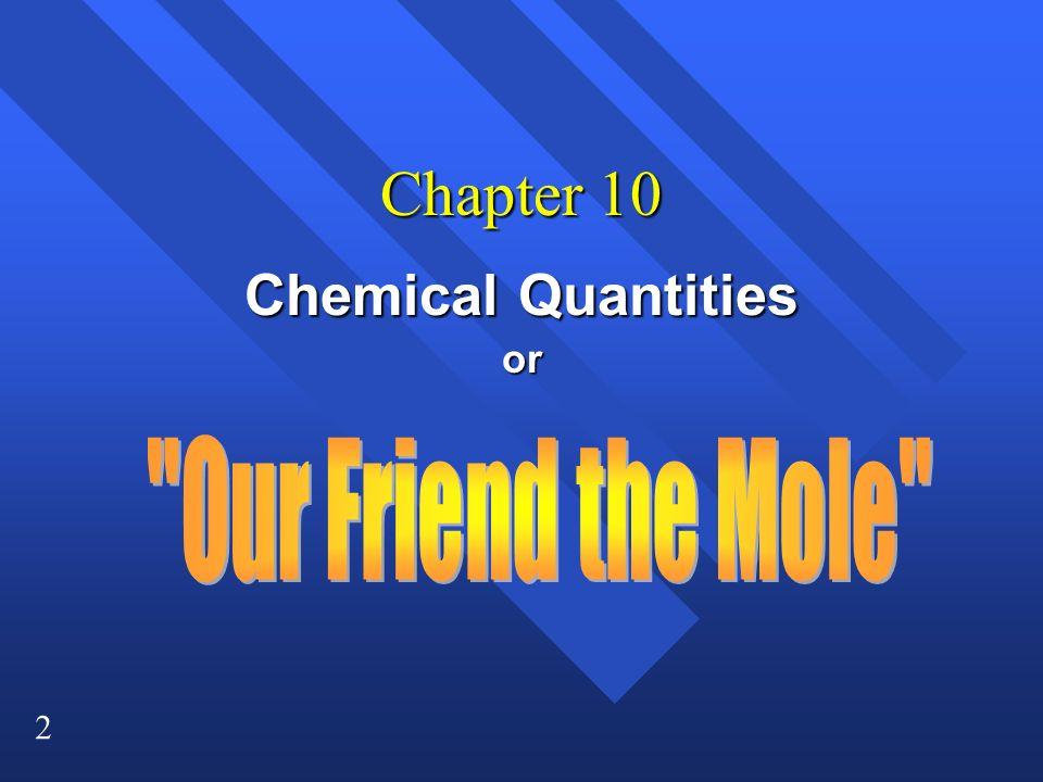 33 Volume Ions Atoms Representative Particles Mass PT Moles 6.02 x 10 23 22.4 L Count