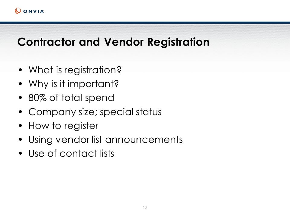 10 Contractor and Vendor Registration What is registration.