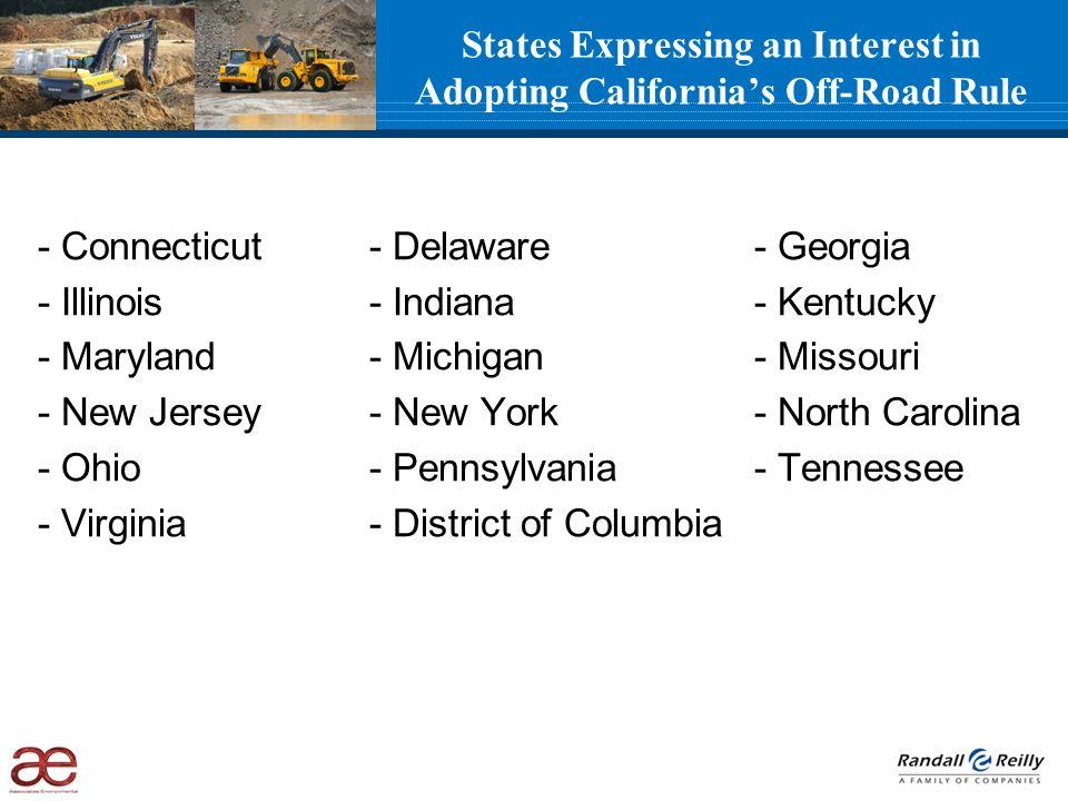 - Connecticut - Delaware - Georgia - Illinois - Indiana - Kentucky - Maryland - Michigan - Missouri - New Jersey - New York - North Carolina - Ohio -
