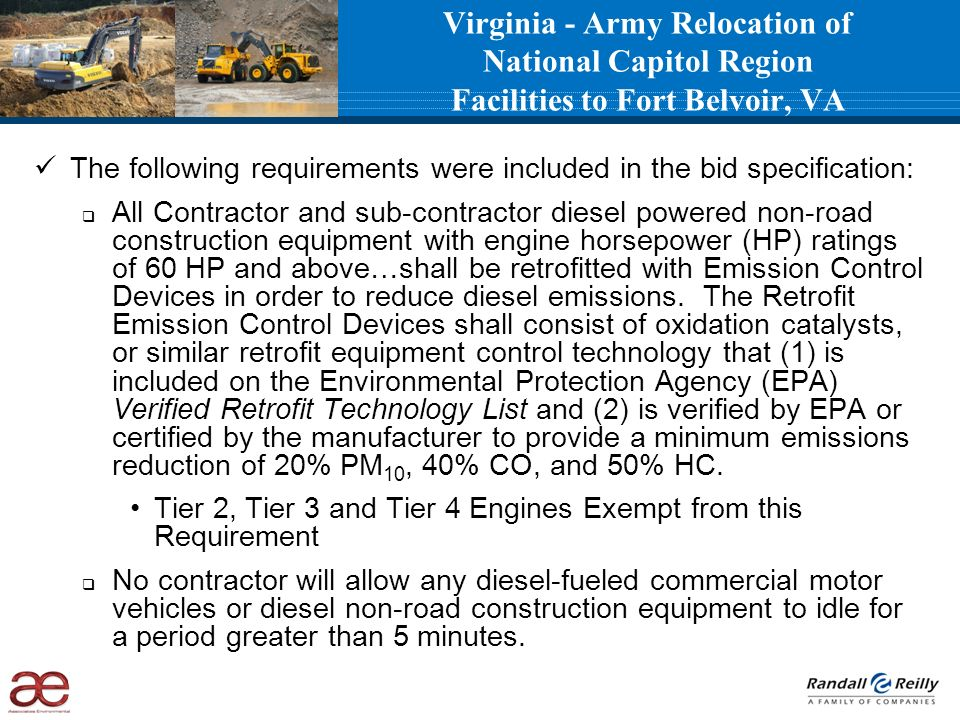 The following requirements were included in the bid specification: All Contractor and sub-contractor diesel powered non-road construction equipment wi