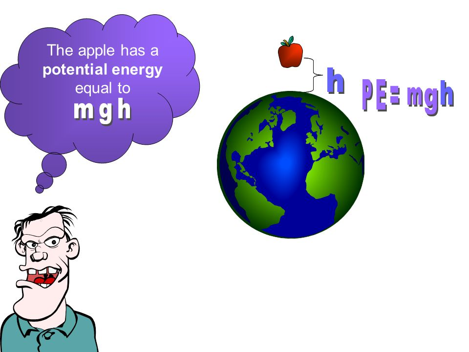 The apple has a potential energy equal to