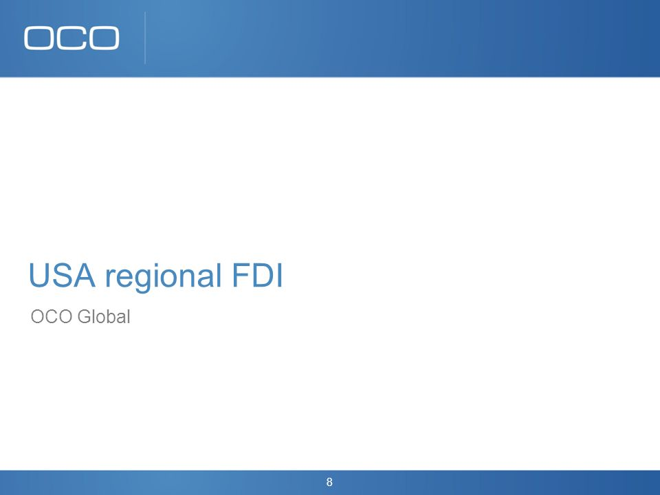 8 USA regional FDI OCO Global