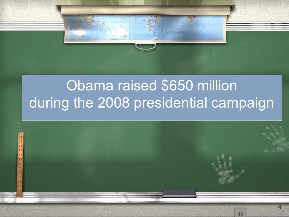4 Rising Cost of Political Campaigns is Largely Due to Rising Cost of Television Ads Obama raised $650 million during the 2008 presidential campaign