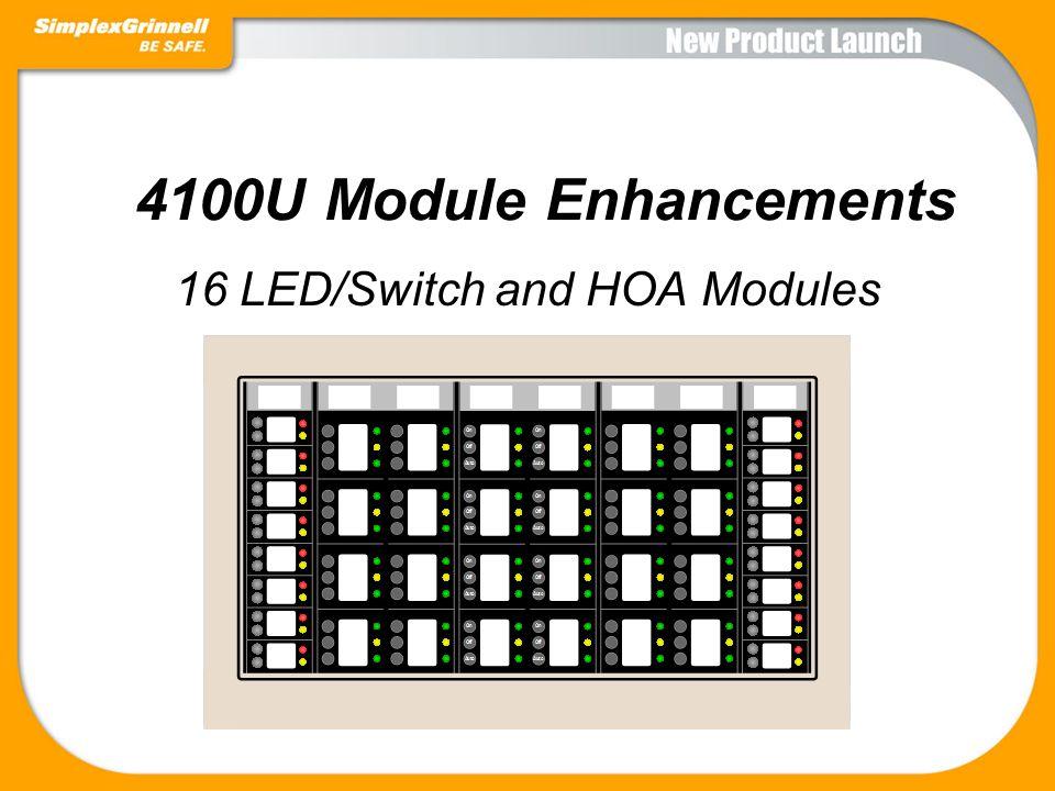 4100U Module Enhancements 16 LED/Switch and HOA Modules