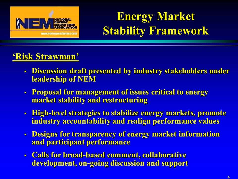 4 Energy Market Stability Framework Risk Strawman Discussion draft presented by industry stakeholders under leadership of NEM Discussion draft present
