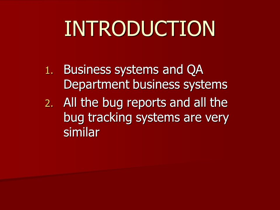 INTRODUCTION 1. Business systems and QA Department business systems 2.