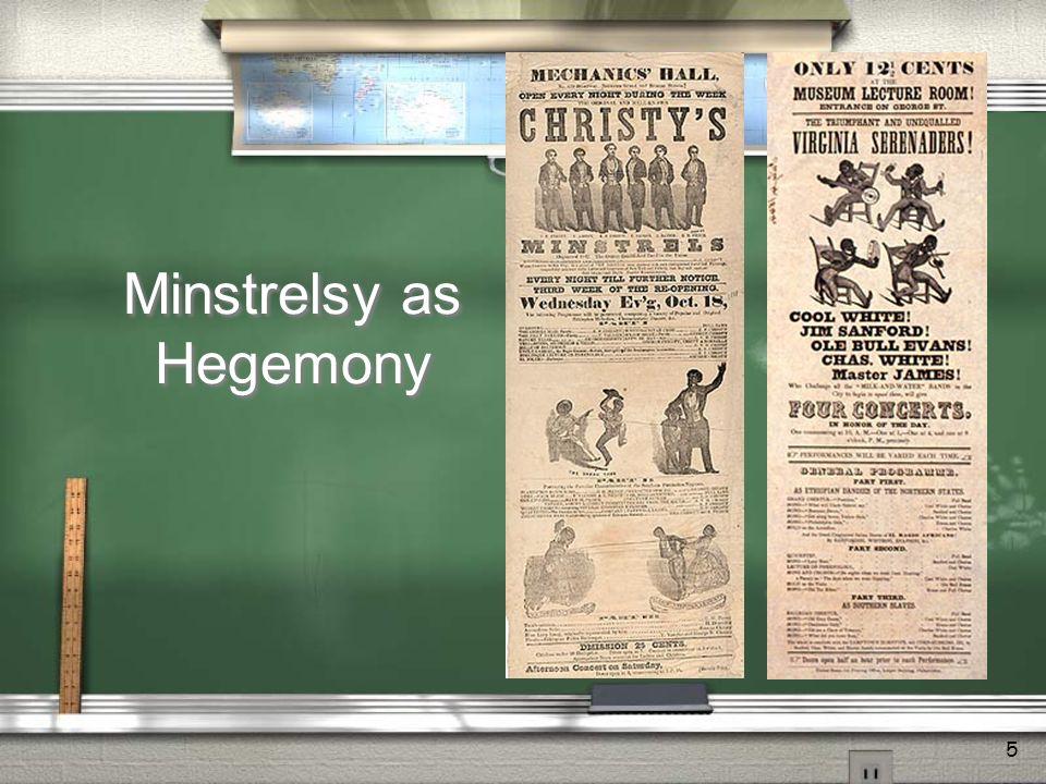 5 Minstrelsy as Hegemony