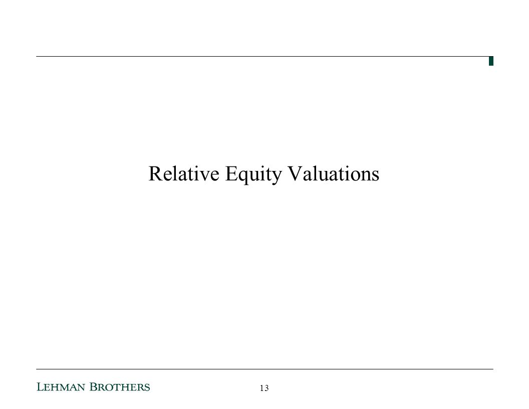 Relative Equity Valuations 13