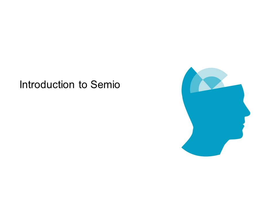 Introduction to Semio