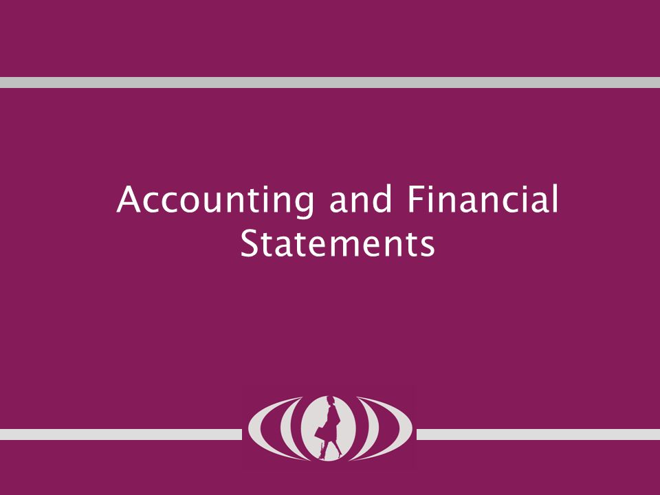 6 Accounting and Financial Statements