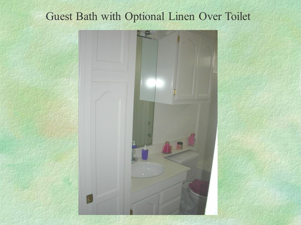 Guest Bath with Optional Linen Over Toilet