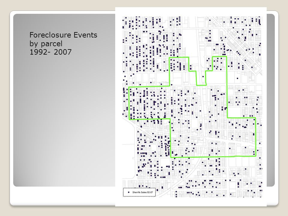 Parcel View Foreclosure Events by parcel 1992- 2007