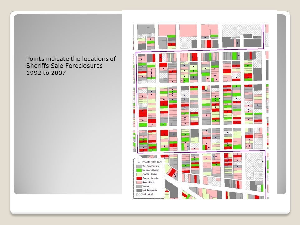 Tenure Change 1995 to 2007 Points indicate the locations of Sheriffs Sale Foreclosures 1992 to 2007