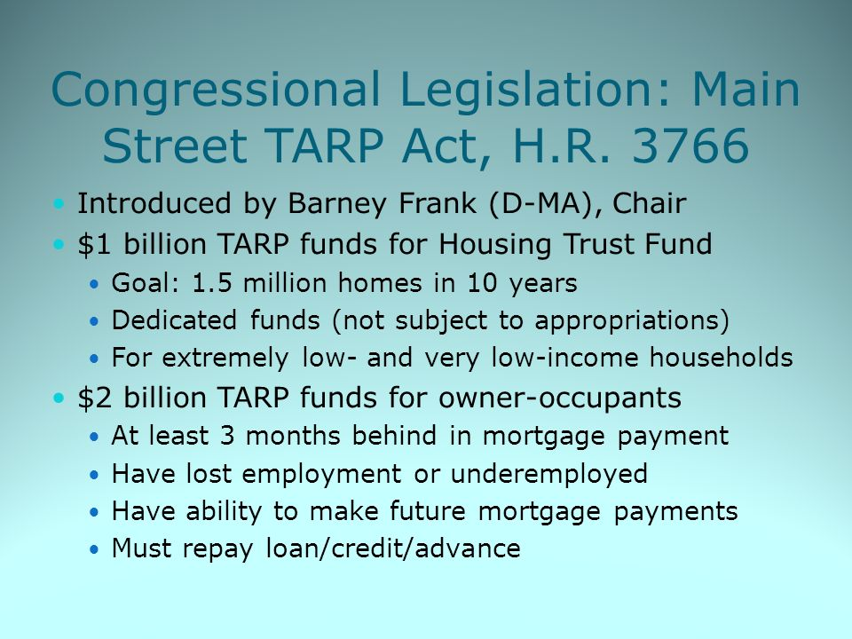 Congressional Legislation: Main Street TARP Act, H.R.