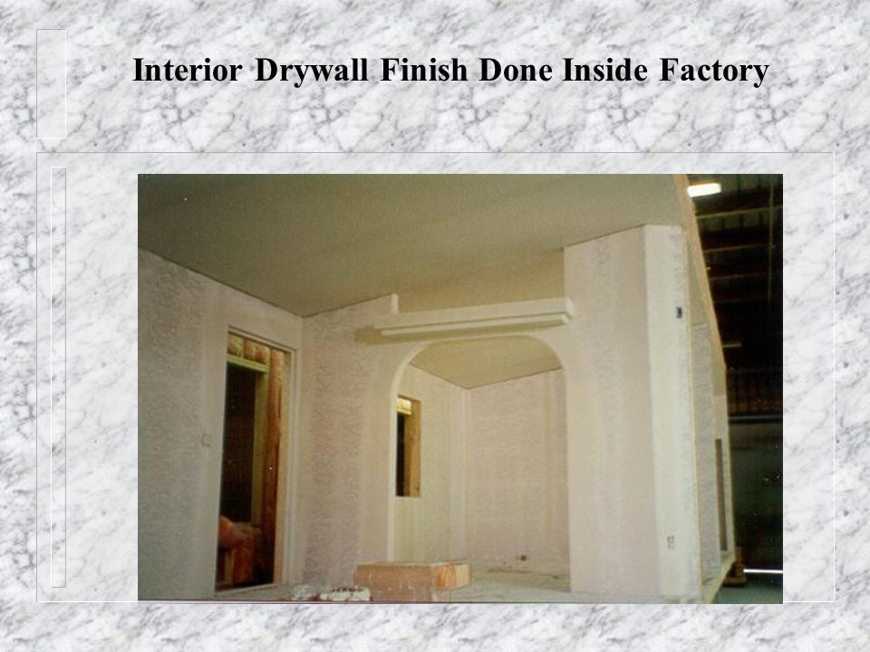 Interior Drywall Finish Done Inside Factory
