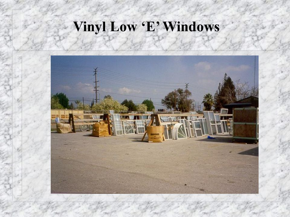 Vinyl Low E Windows