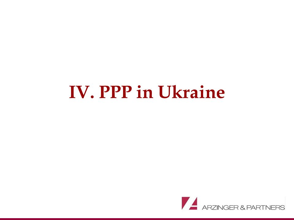 IV. PPP in Ukraine