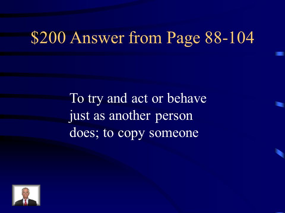 $200 Question from Page 88-104 imitate