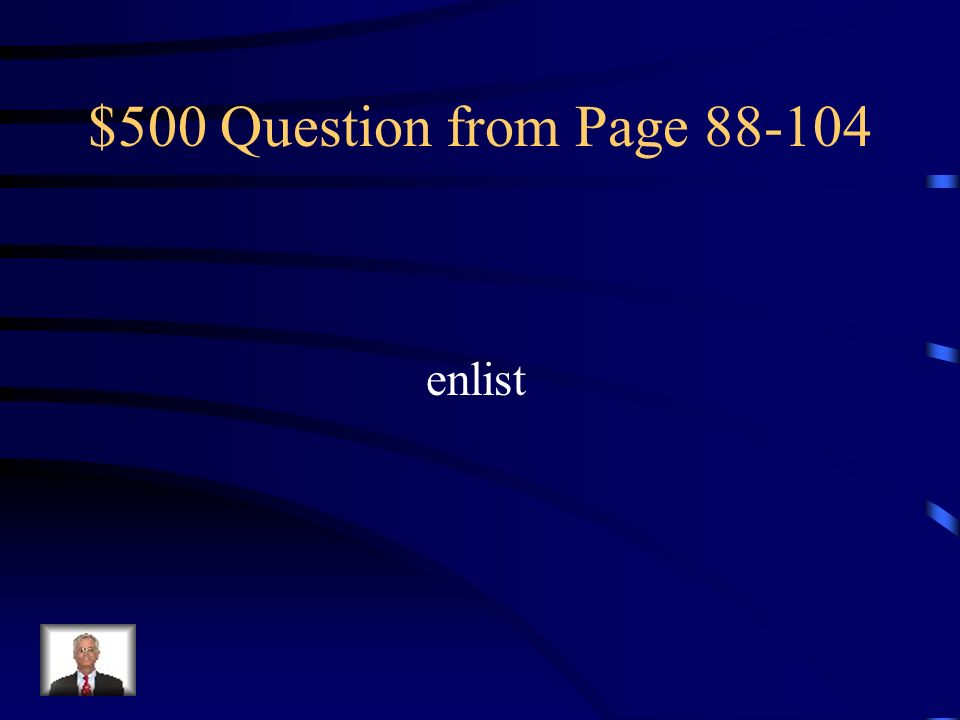 $400 Answer from Page 88-104 Having to do with plays or acting
