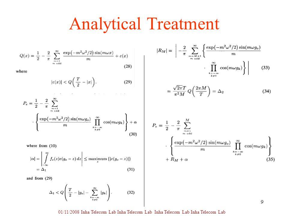9 Analytical Treatment 01/11/2008 Inha Telecom Lab Inha Telecom Lab Inha Telecom Lab Inha Telecom Lab