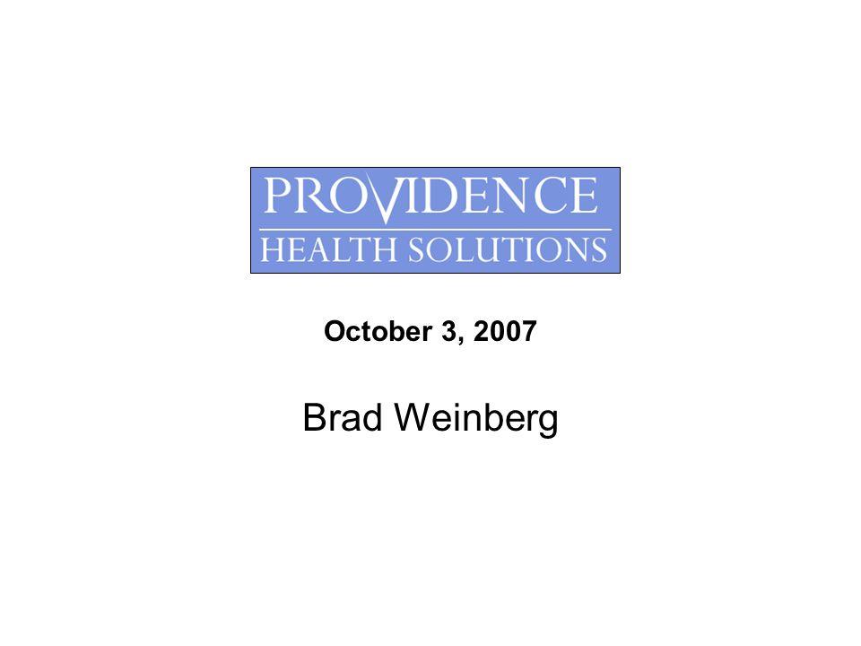 October 3, 2007 Brad Weinberg