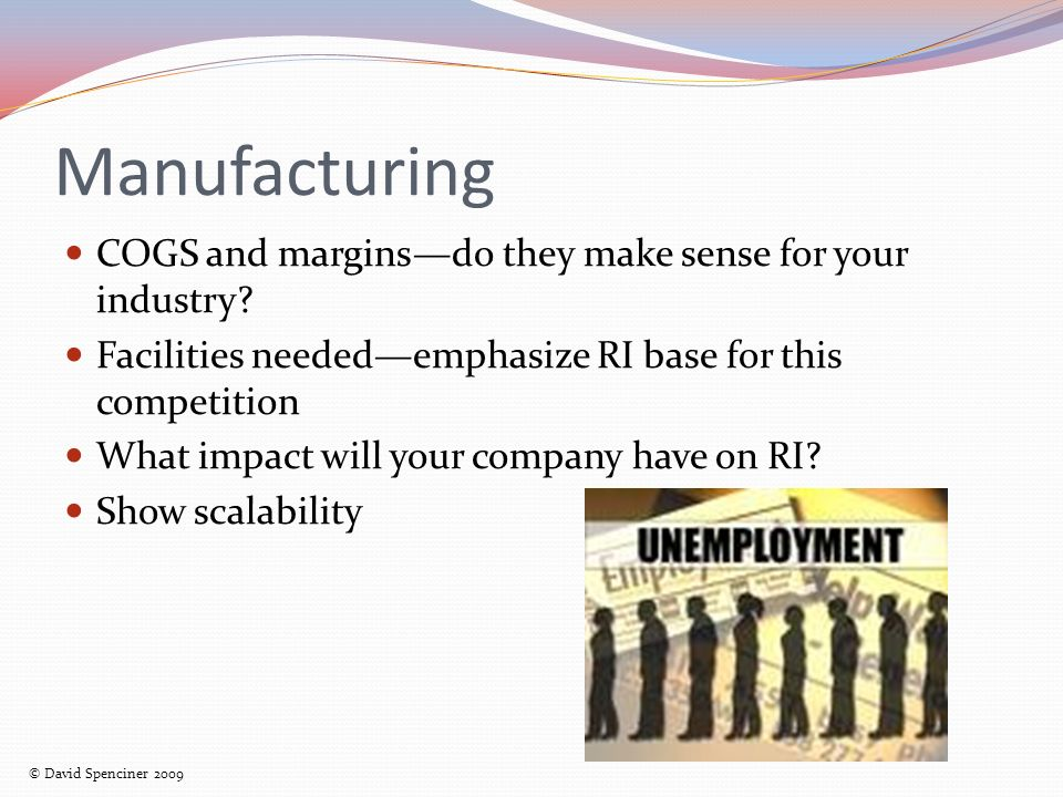 Manufacturing COGS and marginsdo they make sense for your industry.